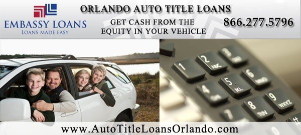 Orlando Auto Title Loans for Cars, Trucks, SUV's & Vans