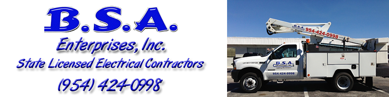 BSA Enterprises, Inc. South Florida Licensed Electrical Contractors & Electricians.